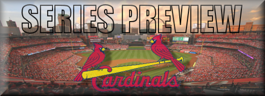 Series Preview ROAD Cardinals